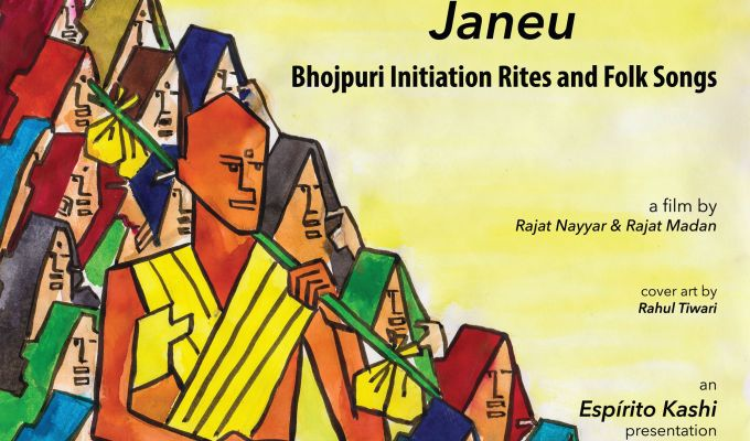 Releasing our new ethnographic film,  Janeu | Bhojpuri Initiation Rites & Folk Songs